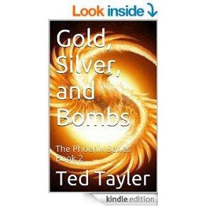 Gold Silver and Bombs