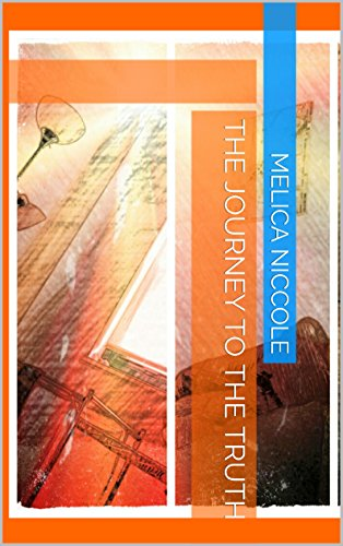 The Journey to the Truth by Melica Niccole